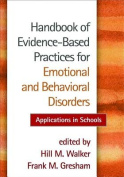 Handbook of Evidence-Based Practices for Emotional and Behavioral Disorders