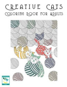 Creative Cats Coloring Book Haven for Adults