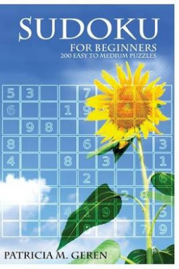 Sudoku for Beginners: 200 Easy to Medium Puzzles