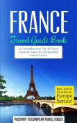 France: Travel Guide Book