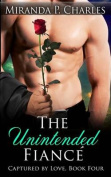 The Unintended Fiance