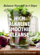 The High Alkaline Smoothie Cleanse