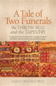 A Tale of Two Funerals