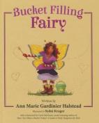 Bucket Filling Fairy