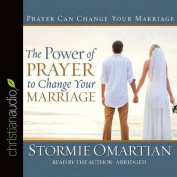 The Power of Prayer to Change Your Marriage [Audio]