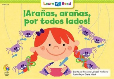 Aranas, Aranas, Por Todos Lados! = Spiders, Spiders Everywhere!