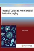Practical Guide to Antimicrobial Active Packaging
