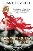 Dancing Queen (Dance of Love)
