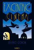 Excentric Cinema [Spanish]