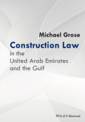 Construction Law in the United Arab Emirates and  the Gulf