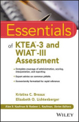 Essentials of KTEA -3 and WIAT-III Assessment