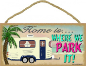 Beach Home Is Where We Park It Camping Sign Camper Plaque 13cm x 25cm