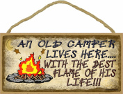 An Old Camper Lives Here With The Flame Of His Life Camping Sign 13cm x 25cm