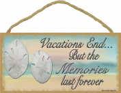 Vacations End But Memories Last Forever Beach Sand Dollar Sign Plaque 13cm x 25cm