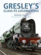 Gresley's Class P2 Locomotives