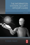 Information Systems Security Officer's Guide
