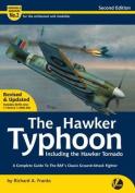 The Hawker Typhoon Including the Hawker Tornado