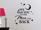 We love you to the Moon and Back STARS cute playroom sticker nursery vinyl saying lettering wall art inspirational sign wall quote decor