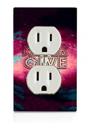 Never Give Up Quote Art Electrical Outlet Plate
