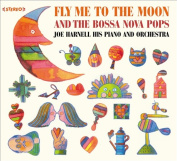 Fly Me to the Moon and the Bossa Nova Pops