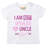 I'm Not Spoiled My Uncle Just Loves Me Girls Tshirt Baby Toddler Kids Available in Sizes 0-6 Months to 14-15 Years Niece