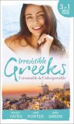 Irresistible Greeks