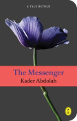 The Messenger: A Tale Retold