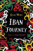 Iban Journey (Iban Dream)