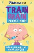 Mensa Kids: Train Your Brain Puzzle Book