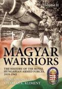 Magyar Warriors, Volume 2