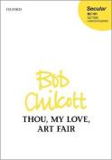 Thou, my love, art fair