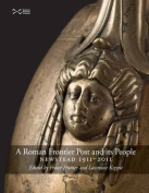 A Roman Frontier Post and its People