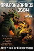 Dragons, Droids & Doom  : Year One