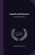 Legend and Romance