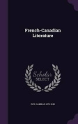 French-Canadian Literature