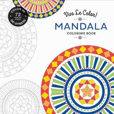 Vive le Color! Mandala (Adult Coloring Book): Color in; De-Stress (72 Tear-Out Pages) (Vive le Color!)