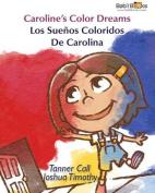 Caroline's Color Dreams [Spanish]