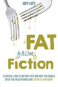 Fat from Fiction