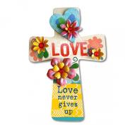 Love Never Gives Up 25cm x 15cm Wooden Wall Cross Art Plaque
