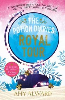 The Potion Diaries: Royal Tour (The Potion Diaries)