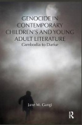 Genocide in Contemporary Children's and Young Adult Literature