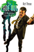 The Fade Out, Volume 3