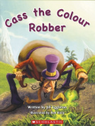 Cass the Colour Robber