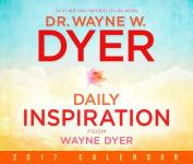 Daily Inspiration from Wayne Dyer 2017 Calendar