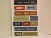 *Older and Wiser* Words Two Sided Embossed Stickers
