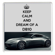 """KEEP CALM AND DREAM OF A DB10 Drinks Coaster with an image of a Silver Aston Martin DB10 as driven by James Bond 18cm the film Spectre from our Keep Calm and Carry On series - an original """"sorry I couldn't get you the real thing"""" Birthday or Christma .."""