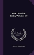 New Technical Books, Volumes 1-5