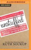 Unstuffed [Audio]