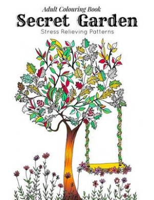 Adult Coloring Book Secret Garden Relaxation Templates For Meditation And Calmingadult Colouring