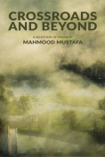 Crossroads and Beyond: Poems